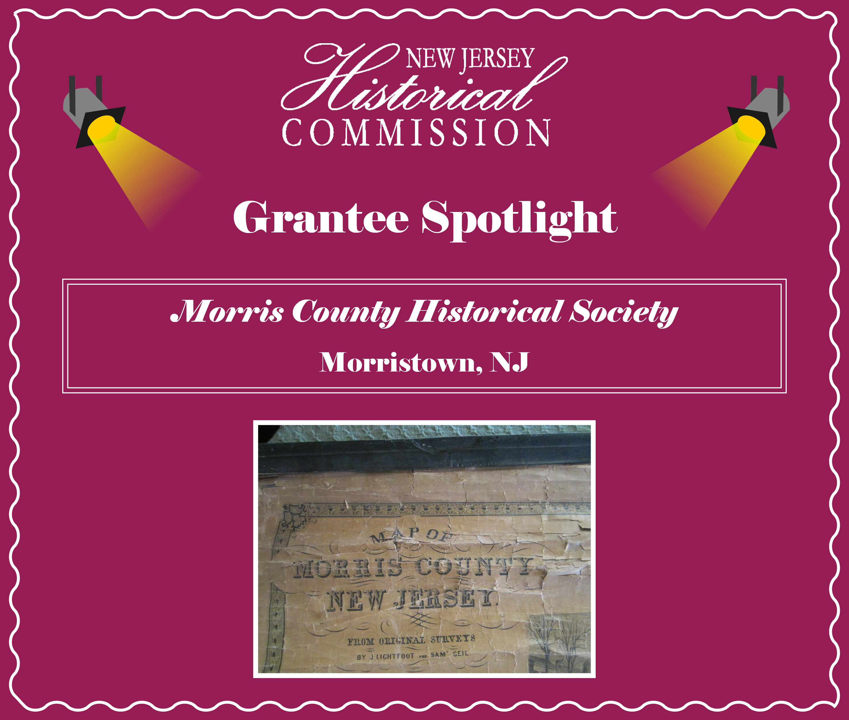 New Jersey Historical Commission (NJHC) Grantee Spotlight: Morris County Historical Society