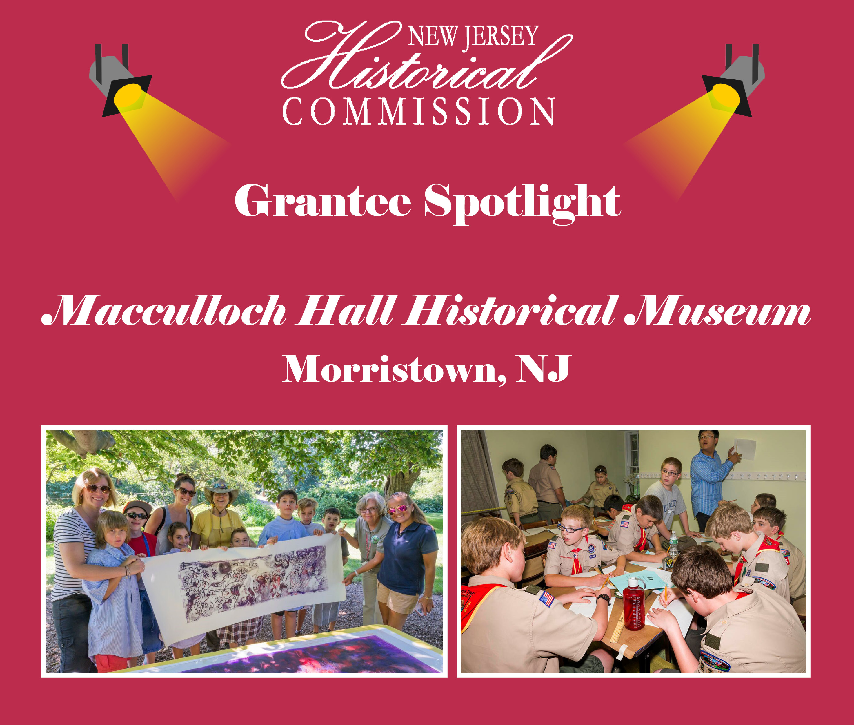 New Jersey Historical Commission (NJHC) Grantee Spotlight: Macculloch Hall Historical Museum