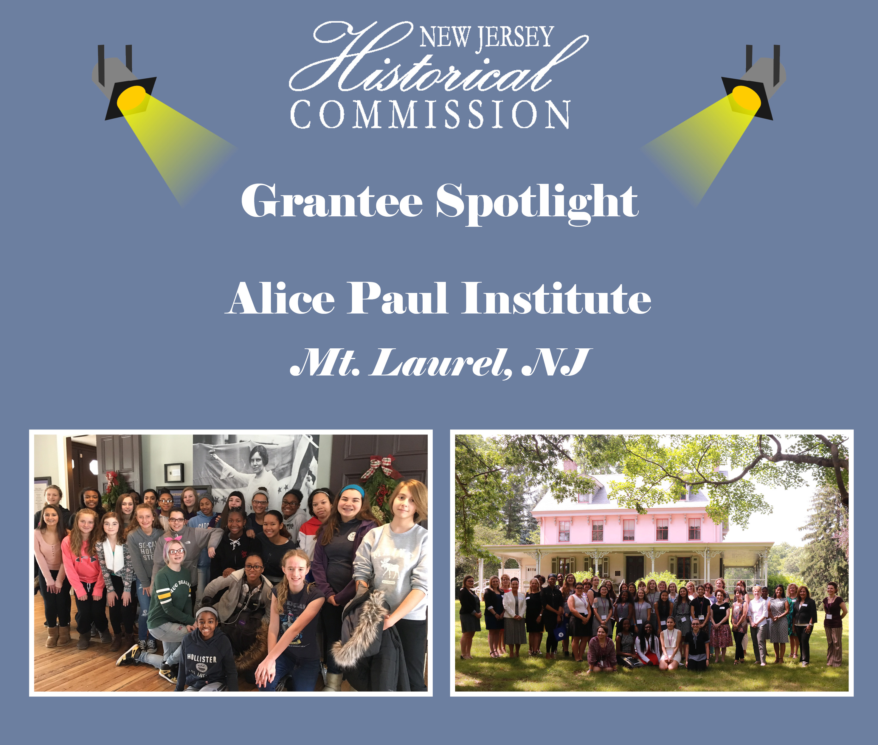 New Jersey Historical Commission (NJHC) Grantee Spotlight: Alice Paul Institute
