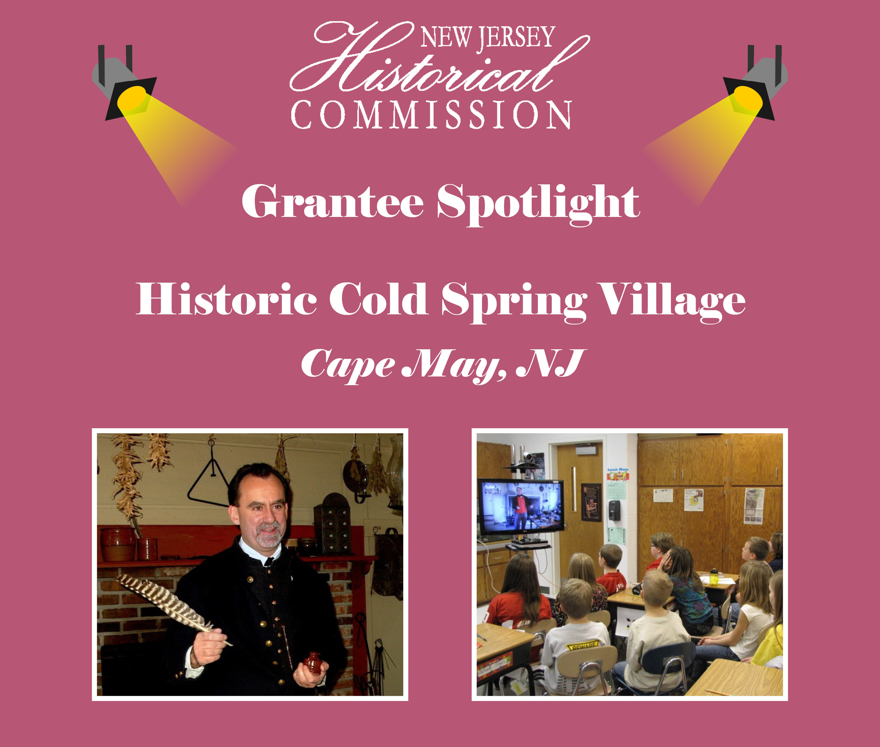 New Jersey Historical Commission (NJHC) Grantee Spotlight: Historic Cold Spring Village